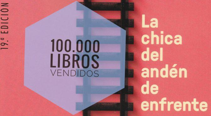 100.000 libros vendidos de La chica del andén de enfrente