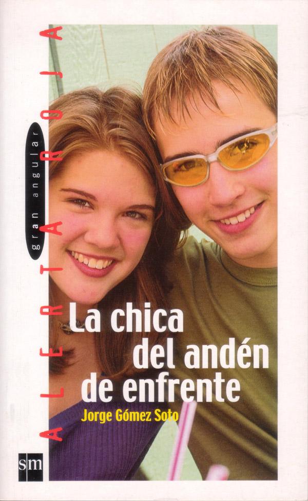 La chica del andén de enfrente. Ediciones SM, 2000