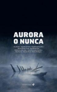Aurora o nunca. Edelvives. Alandar. 2018