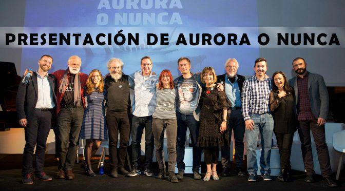 Presentación de Aurora o nunca